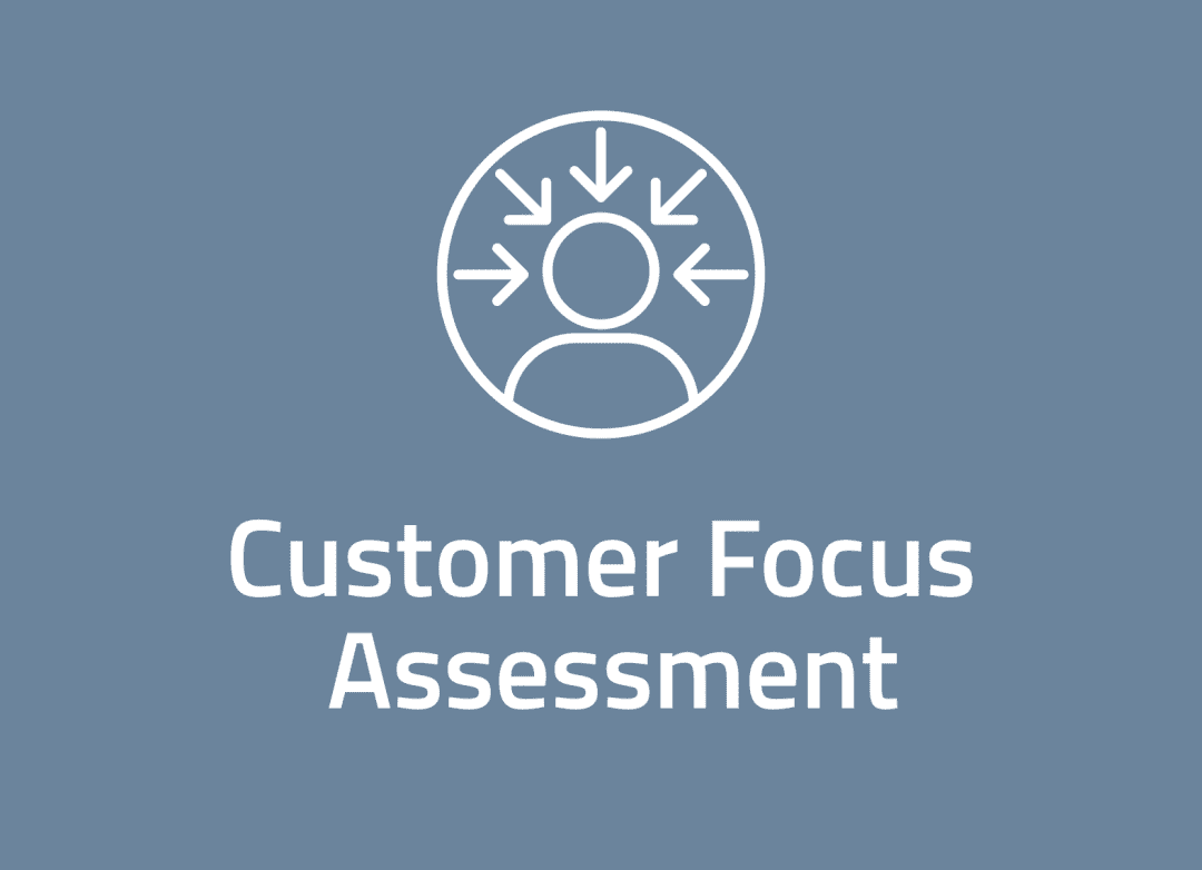 Customer Focus Assessment